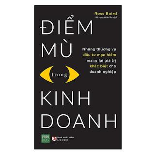 Cuốn Sách Giá Trị Dành Cho Những Nhà Đầu Tư Mạo Hiểm: Điểm Mù Trong Kinh Doanh ebook PDF-EPUB-AWZ3-PRC-MOBI