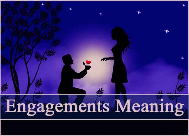 What is Engagements Meaning? Easy 100%