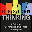 Book News: 'Design Thinking: A Guide to Creative Problem Solving for Everyone' by Andrew Pressman