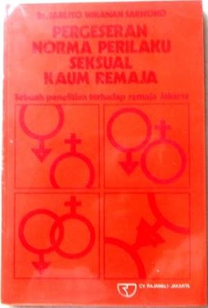 Pergeseran Norma Perilaku Seksual Kaum Remaja