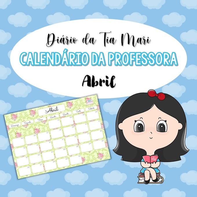 Calendário da Professora - Abril/2020