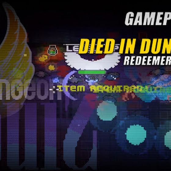 Died In Dungeon 2 T_T ★ Redeemer? What??? ★ Dungeon Souls (Early Access Game)