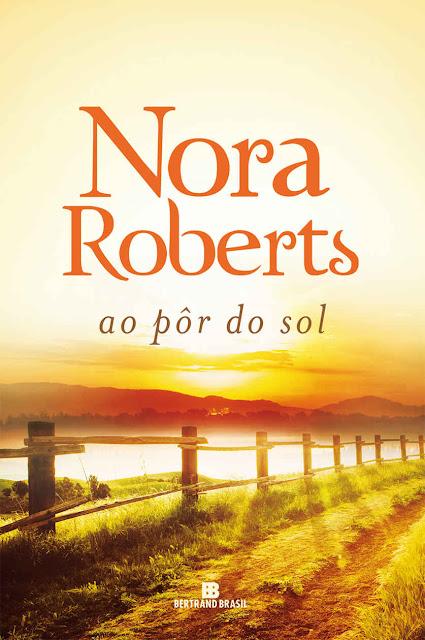 Ao pôr do sol - Nora Roberts