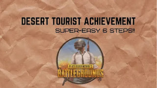 DESERT TOURIST ACHIEVEMENT - Easy Way To Get AG CURRENCY!