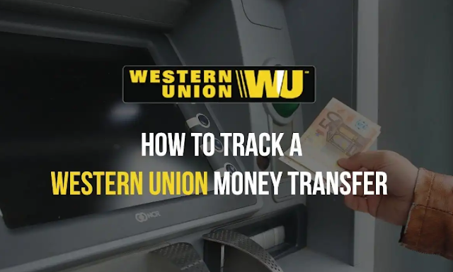 How To Track Western Union Money Transfer {Full Guide}