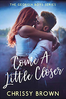 Come a Little Closer by Chrissy Brown