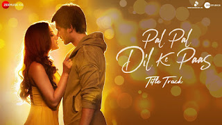 Pal Pal Dil Ke Paas - Arijit Singh Song Lyrics Mp3 Audio & Video Download