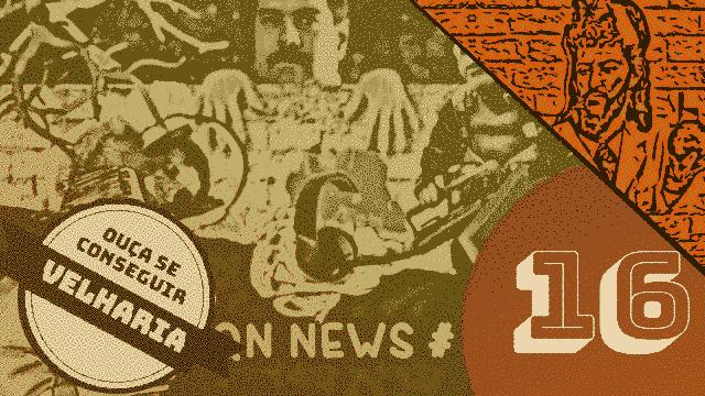 QN NEWS #16 - Maduro fecha fronteiras, criaturas novas e o jornalismo Brasileiro