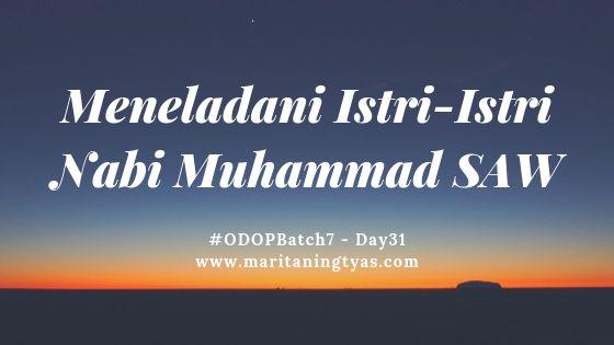Meneladani Istri-istri Nabi Muhammad Shalallahu Alaihi Wassalam
