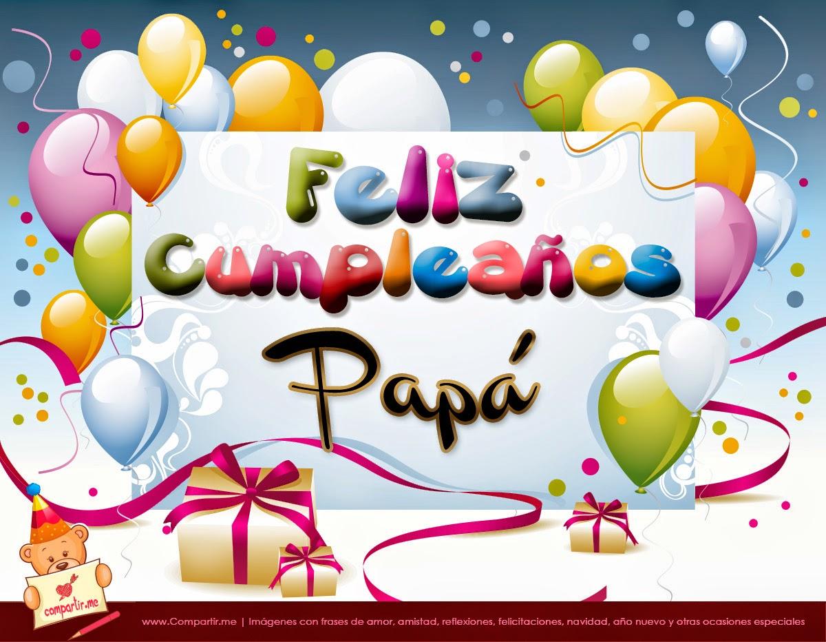 Feliz Cumpleaños Papi Originales Mensajes Cumpleaños A Mi