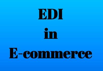 EDI in e commerce - e commerce EDI in hindi