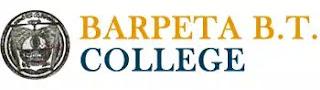 Barpeta B.T. College Recruitment 2019