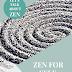 Motivational Monday: Anyone can Find Zen for Self Development