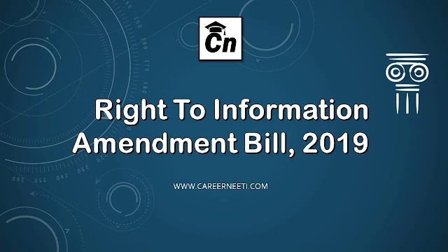 Right to Information Amendment Bill 2019, www.careerneeti.com, Careerneeti logo
