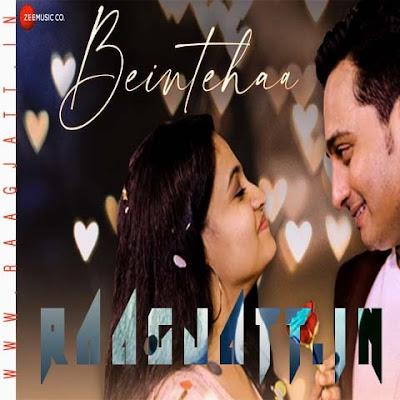 Beintehaa by Abhishek Bhushan lyrics