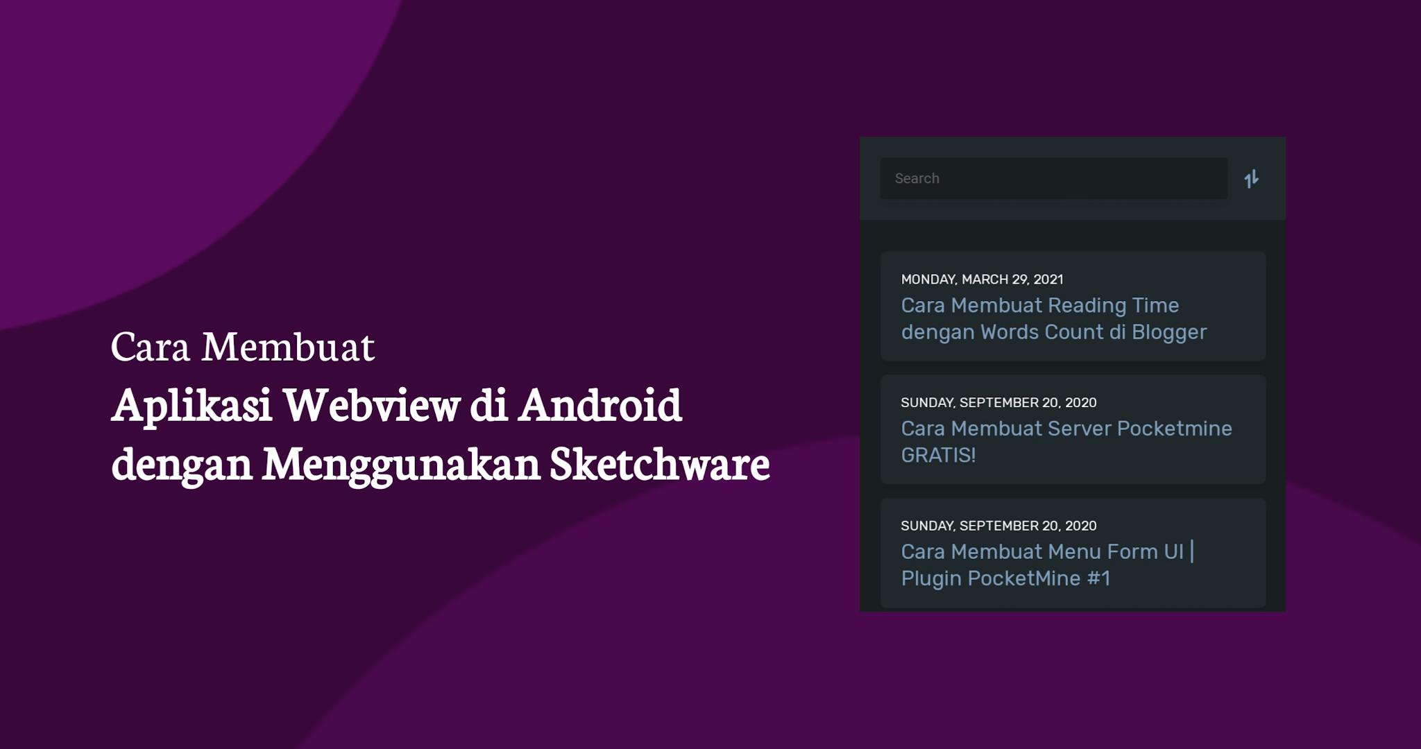 Cara Membuat Aplikasi Webview di Android dengan Menggunakan Sketchware