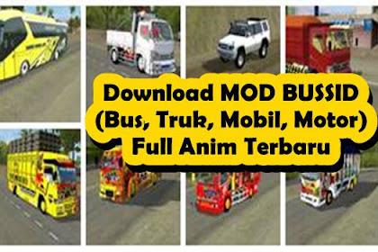 25+ Download MOD BUSSID (Bus, Truk, Mobil, Motor) Full Anim Terbaru