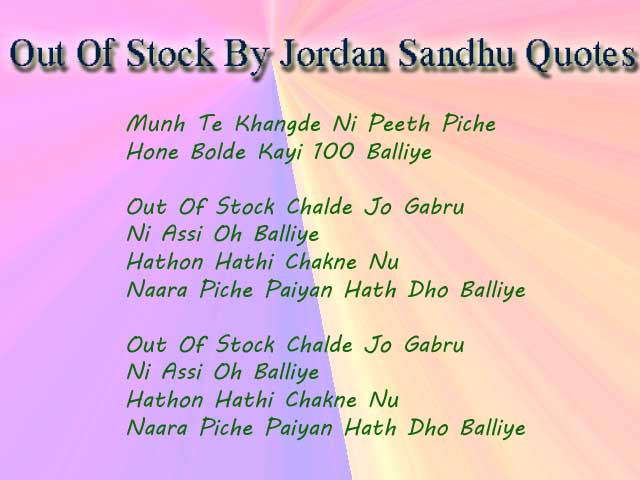 Out Of Stock Song By Jordan Sandhu Lyrics