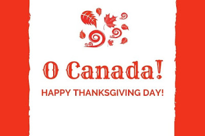 O Canada Happy Thanksgiving written on red & white background.