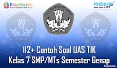 Lengkap - 112+ Contoh Soal UAS TIK Kelas 7 SMP/MTs Semester Genap Terbaru