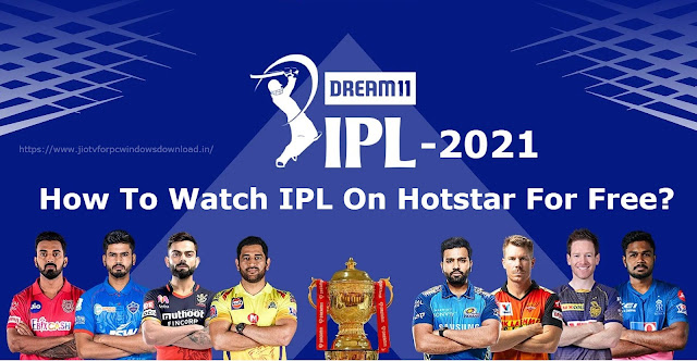How To Watch IPL On Hotstar For Free?