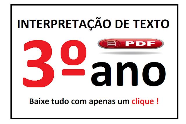 BAIXE EM PDF - Atividades de interpretação de texto para o 3° ano