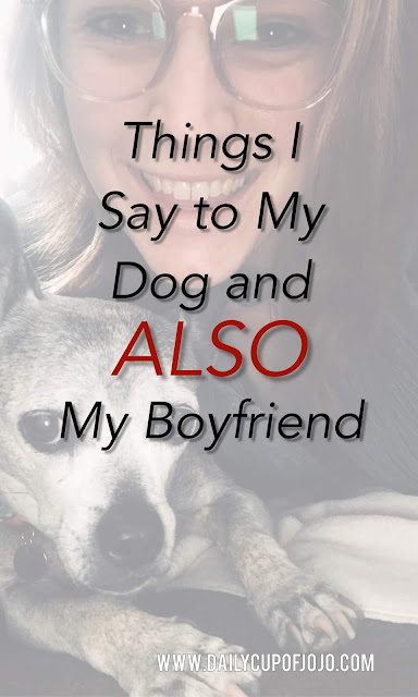 Humorous and Funny National Pet Day Post   National Dog Day and My Boyfriend   funny dog memes   funny dog memes   funny boyfriend memes   boyfriend humor   puppy humor   puppy posts