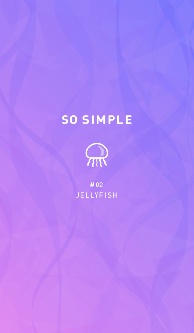 SO SIMPLE #2 JELLYFISH
