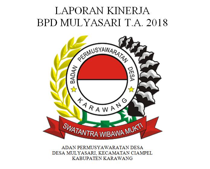 Laporan Kinerja Bpd Mulyasari Tahun Anggaran 2018 Bpd Mulyasari