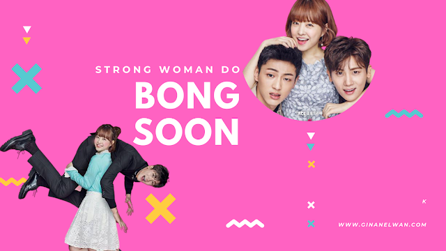 Review Drakor, Strong Woman Do Bong Soon