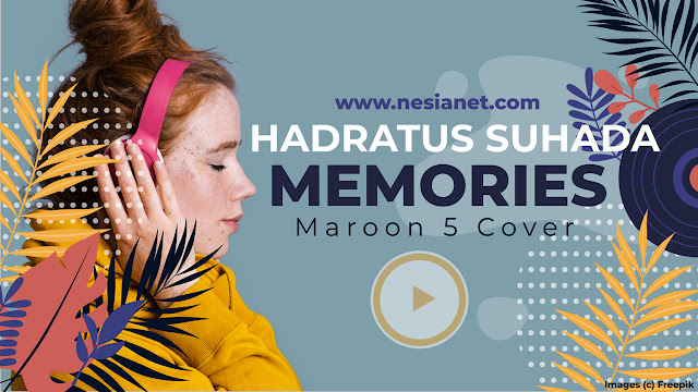 Hadratus Suhada - Memories