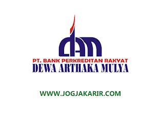 Loker Jogja Bulan Juli 2020 di PT BPR Dewa Arthaka Mulya - Loker Terbaru