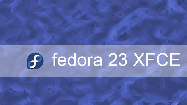 Confira o review Fedora 23 XFCE!