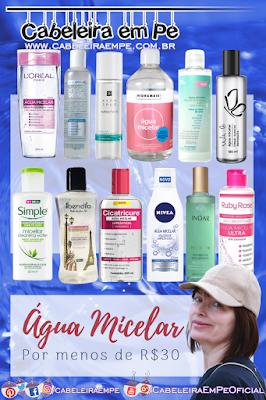 Água Micelar Barata - 12 opções por menos de 30 reais (L'Oréal, Primoderme, Avon True, Hidramais, Needs, Simple, Bendita, Cicatricure, Nivea, Inoar, Ruby Rose e Vult)