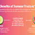 Health Benefits of Summer Fruits & Veggies #infographic