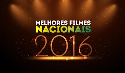 Melhores Filmes Nacionais de 2016