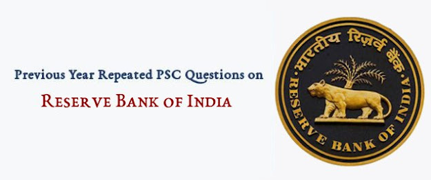 Previous Year PSC Questions on Reserve Bank of India (RBI)