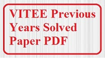 Previous Year Solved Paper pdf VITEEE