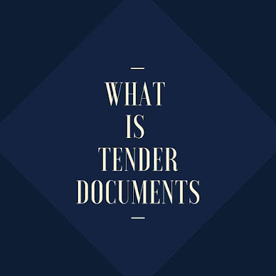 What is Tender Documents