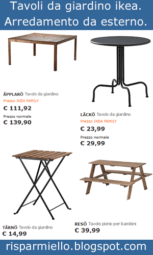 Risparmiello tavoli e sedie da giardino ikea per esterno for Offerte tavoli da esterno