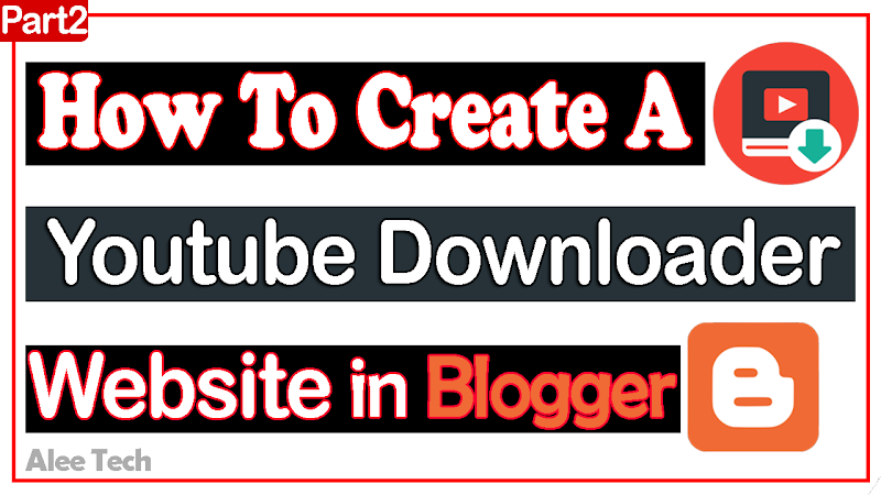 Youtube Video Downloader Script For Blogger