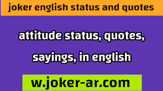 965 Attitude status and Quotes and saying In English for Whatsapp & facebook 2021 - joker english
