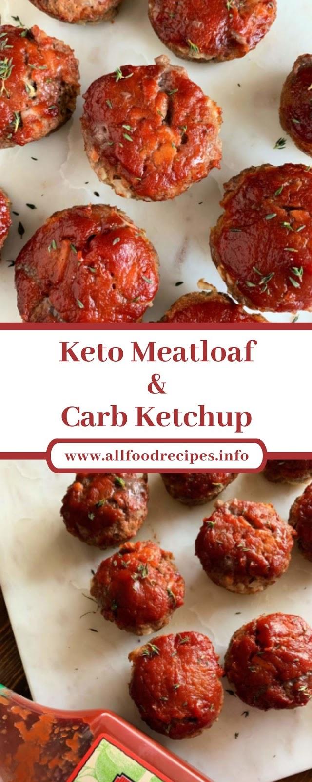 Keto Meatloaf & Carb Ketchup