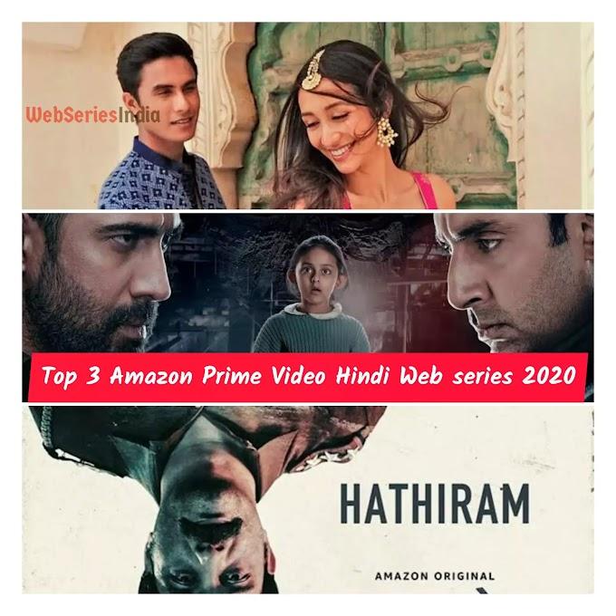 TOP 3 Amazon Prime Video Hindi Web series