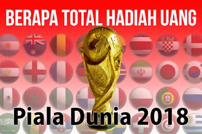 Jumlah Total hadiah piala dunia 2018