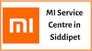MI service centres in Siddipet