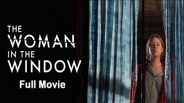 The Woman in the Window Full Movie