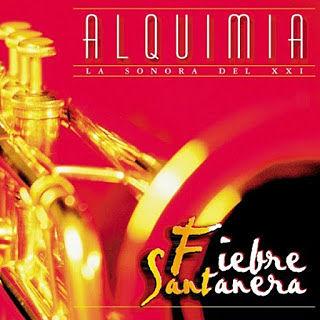 FIEBRE SANTANERA - ALQUIMIA (2000)