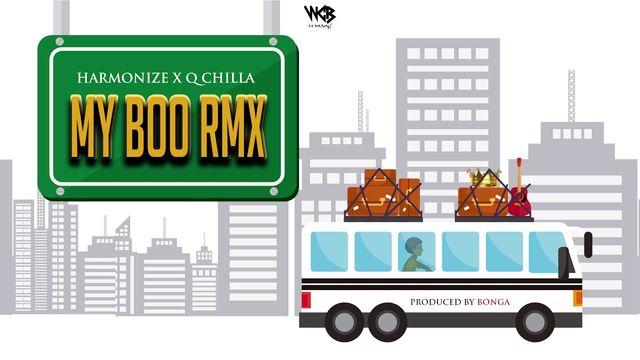 Harmonize Ft. Q chilla - My Boo Remix