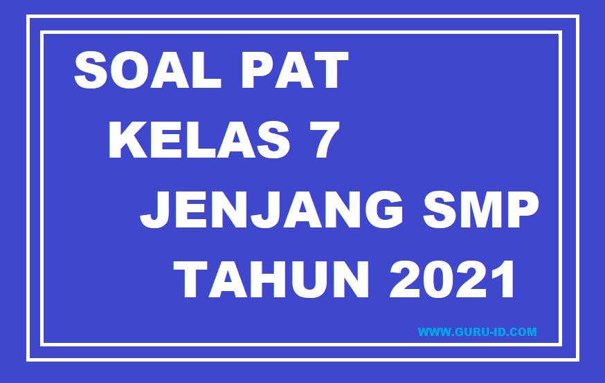gambar SOAL PAT SMP KELAS 7 TAHUN 2021